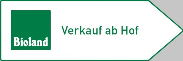 "Wegweiser Bioland - ""Verkauf ab Hof"""